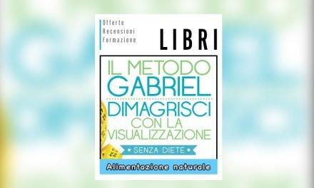 Il Metodo Gabriel – Dimagrisci con la Visualizzazione di Jon Gabriel