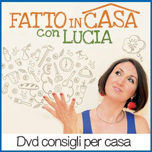 Fatto in casa con Lucia DVD recensioni