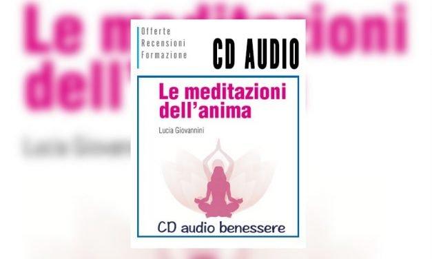 Le Meditazioni dell'Anima CD di Lucia Giovannini