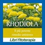 Rhodiola il nuovo libro di Jean-François Astier