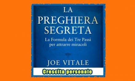 La Preghiera Segreta libro di Joe Vitale