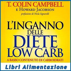 L'Inganno delle Diete Low Carb libro