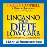 L'inganno delle diete low carb di Campbell e Jacobson