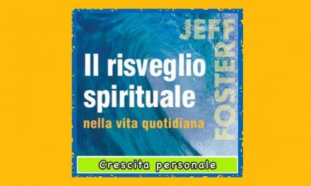 Il Risveglio Spirituale nella Vita Quotidiana libro Jeff Foster