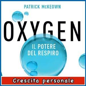 Oxygen - Il Potere del Respiro libro di Patrick McKeown