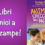 Animali Specchio dell'Anima libro in offerta