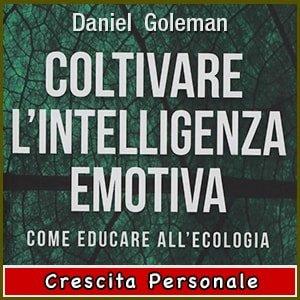 Coltivare l'Intelligenza Emotiva libro
