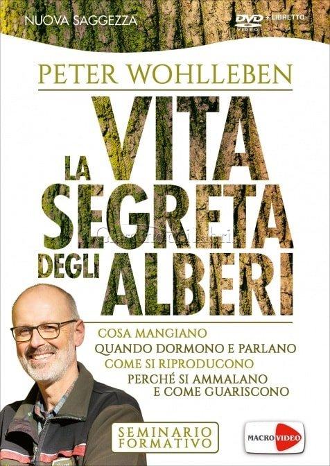 La Vita Segreta degli Alberi - Seminario Formativo in DVD di Peter Wohlleben