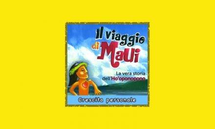 Il Viaggio di Maui libro: La vera storia dell'Ho'oponopono