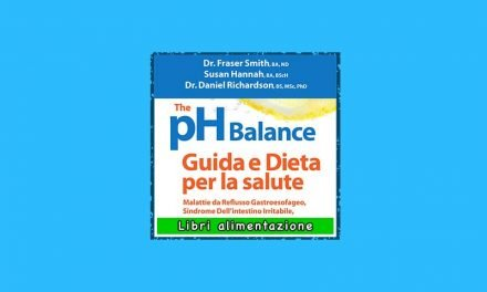 The pH Balance – Guida e Dieta per la Salute libro