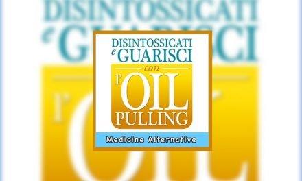 Disintossicati e Guarisci con l'Oil Pulling libro di Bruce Fife