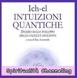 Ich-El - Intuizioni Quantiche libro di Sara Autunnale