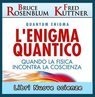 L'Enigma Quantico di Bruce Rosenblum e Fred Kuttner libro