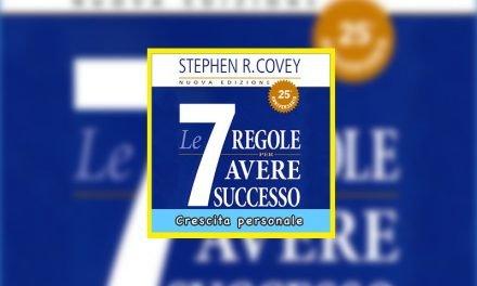 Le Sette Regole per Avere Successo libro di Stephen Covey