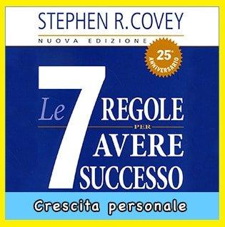 Le Sette Regole per Avere Successo libro offerte