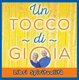 libro Un Tocco di Gioia Vivere gli insegnamenti di Paramhansa Yogananda