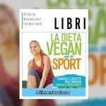 La Dieta Vegan per lo Sport libro