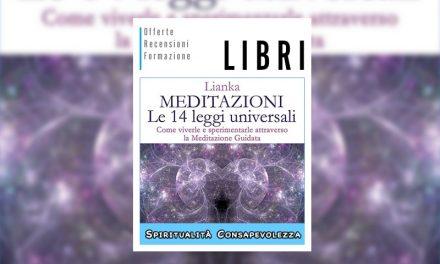 Le 14 Leggi Universali di Lianka Trozzi