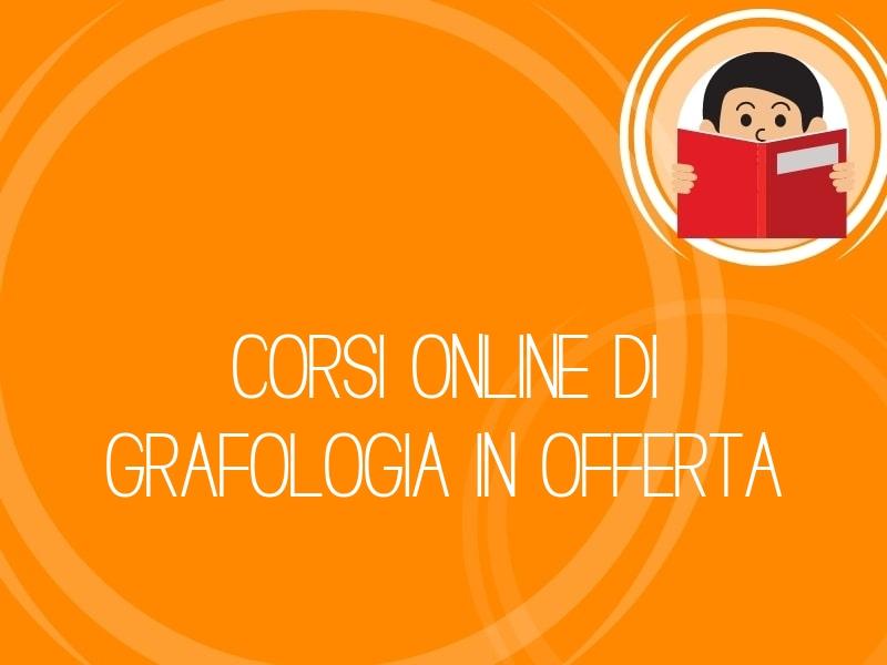 Corsi online di grafologia in offerta
