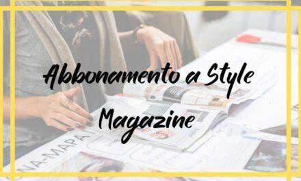 Abbonamento a Style Magazine  in offerta