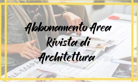 Abbonamento Area Rivista di Architettura  in offerta